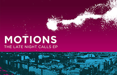 Motions The Late Night Calls EP_FINAL p