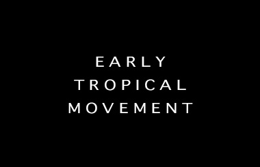 Early Tropical p
